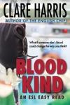 Blood Kind An ESL Easy Read