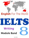 English For The World IELTS Writing Module Band 8
