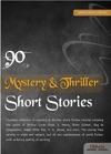 90 Mystery  Thriller Short Stories