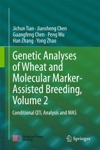 Genetic Analyses Of Wheat And Molecular Marker-Assisted Breeding Volume 2