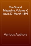 The Strand Magazine Volume V Issue 27 March 1893