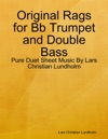 Original Rags For Bb Trumpet And Double Bass