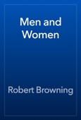 Robert Browning - Men and Women artwork