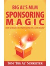 Big Als MLM Sponsoring Magic