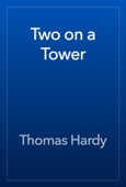 Thomas Hardy - Two on a Tower artwork