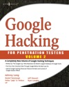 Google Hacking For Penetration Testers Volume 2