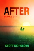 The After Series Box Set (Books 0-3) - Scott Nicholson Cover Art