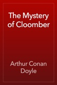 Arthur Conan Doyle - The Mystery of Cloomber artwork