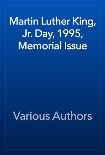 Martin Luther King Jr Day 1995 Memorial Issue