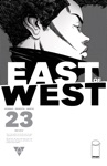 East Of West 23