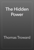 Thomas Troward - The Hidden Power artwork