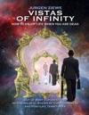Vistas Of Infinity