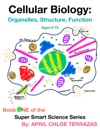 Cellular Biology Organelles Structure Function