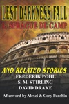 Lest Darkness Fall  Related Stories