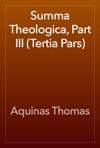 Summa Theologica Part III Tertia Pars