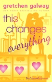 Gretchen Galway - This Changes Everything artwork