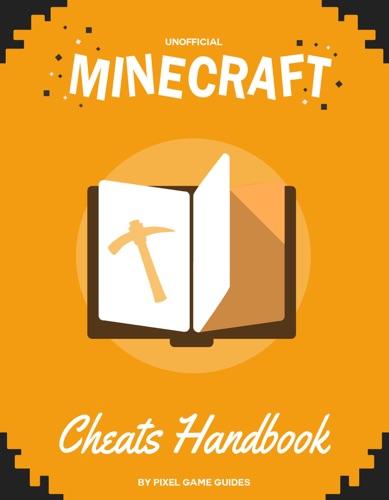 Minecraft Cheats  Glitches Handbook