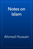 Ahmed Hussain - Notes on Islam artwork