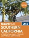 Fodors Southern California 2016