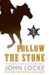 Follow The Stone