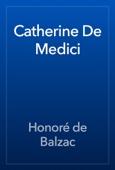 Honoré de Balzac - Catherine De Medici artwork