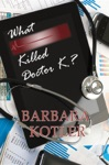 What Killed Doctor K