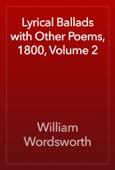 William Wordsworth - Lyrical Ballads with Other Poems, 1800, Volume 2 artwork