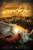 On the Accidental Wings of Dragons