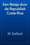 Een Reisje Door De Republiek Costa-Rica