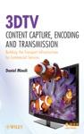 3DTV Content Capture Encoding And Transmission