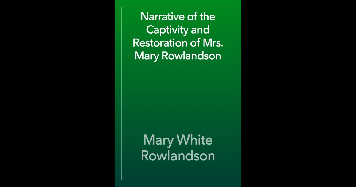 mary rowlandsons story essay