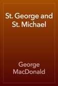 George MacDonald - St. George and St. Michael artwork