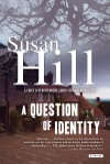 A Question Of Identity A Simon Serrailler Mystery