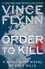 Vince Flynn & Kyle Mills - Order to Kill  artwork