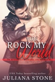 Juliana Stone - You Rock My World artwork