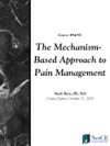 The Mechanism-Based Approach To Pain Management