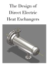 The Design Of Direct Electric Heat Exchangers