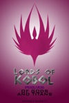 Lords Of Kobol Prelude Of Gods And Titans