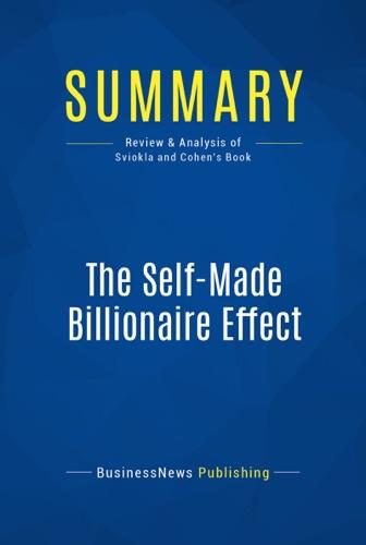 Summary The Self-Made Billionaire Effect