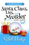Santa Claus Lies And Murder Amber Fox Mysteries Novella Book 45