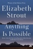 Elizabeth Strout - Anything Is Possible  artwork