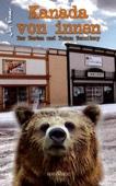 Kanada von innen: Der Westen und Yukon Territory