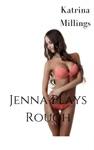 Jenna Plays Rough
