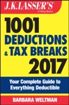 JK Lassers 1001 Deductions And Tax Breaks 2017