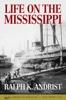 Ralph K. Andrist - Life on the Mississippi  artwork
