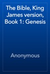 The Bible King James Version Book 1 Genesis