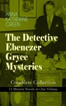THE DETECTIVE EBENEZER GRYCE MYSTERIES  Complete Collection 11 Mystery Novels In One Volume