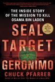 SEAL Target Geronimo - Chuck Pfarrer Cover Art