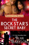 The Rock Stars Secret Baby Rock Stars In Disguise Cadell