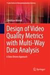Design Of Video Quality Metrics With Multi-Way Data Analysis